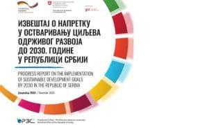 Izveštaj o napretku u ostvarivanju ciljeva održivog razvoja do 2030. godine u Republici Srbiji